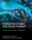 Image for Nanostructures for novel therapy  : synthesis, characterization and applications