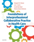Image for Foundations of interprofessional collaborative practice in health care