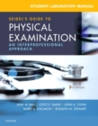 Image for Student laboratory manual for Seidel's guide to physical examination  : an interprofessional approach