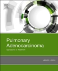 Image for Pulmonary adenocarcinoma: approaches to treatment