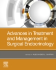 Image for Advances in treatment and management in surgical endocrinology