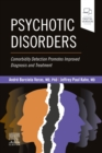 Image for Psychotic disorders  : comorbidity detection promotes improved diagnosis and treatment