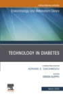 Image for Technology in Diabetes,An Issue of Endocrinology and Metabolism Clinics of North America, E-Book : Volume 49-1