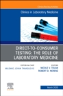 Image for Direct to Consumer Testing: The Role of Laboratory Medicine, An Issue of Cardiology Clinics, E-Book : Volume 40-1