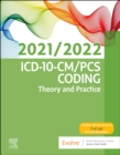 Image for ICD-10-CM/PCS Coding: Theory and Practice, 2021/2022 Edition