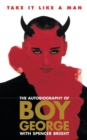 Image for Take it like a man  : the autobiography of Boy George