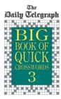 Image for Daily Telegraph Big Book Quick Crosswords 3