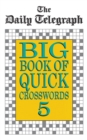 Image for The Daily Telegraph Big Book Quick Crosswords Book 5