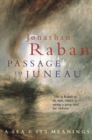 Image for Passage to Juneau  : a sea and its meanings
