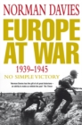 Image for Europe at war  : 1939-1945