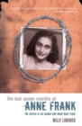 Image for The last seven months of Anne Frank