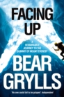 Image for Facing up  : a remarkable journey to the summit of Mt Everest