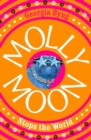 Image for Molly Moon stops the world