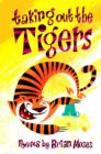 Image for Taking out the tigers  : poems