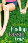 Image for Finding Cassie crazy