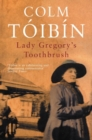 Image for Lady Gregory's toothbrush