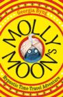 Image for Molly Moon's hypnotic time-travel adventure