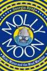 Image for Molly Moon, Micky Minus and the mind machine