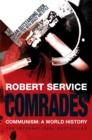 Image for Comrades  : communism - a world history