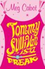 Image for Tommy Sullivan is a freak