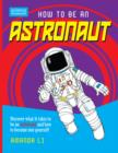 Image for How to be an astronaut
