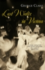 Image for Last waltz in Vienna