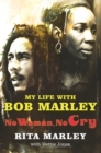 Image for No woman no cry  : my life with Bob Marley