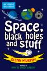 Image for Space, black holes and stuff