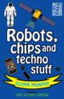 Image for Robots, chips and techno stuff