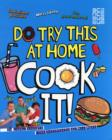 Image for Cook it!  : 30 yummy recipes for scientists of all ages