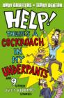 Image for Help! There's a cockroach in my underpants and 9 other just kidding! stories