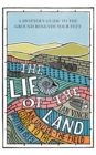 Image for The lie of the land  : an under-the-field-guide to the British Isles