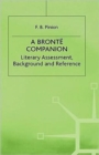 Image for A Bronte Companion : Literary Assessment, Background and Reference