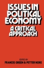 Image for Issues in Political Economy : A Critical Approach