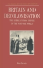 Image for Britain and Decolonisation : The Retreat from Empire in the Post-War World