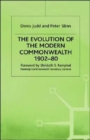 Image for The Evolution of the Modern Commonwealth, 1902-80