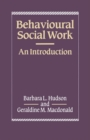 Image for Behavioural Social Work : An Introduction