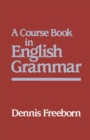 Image for A Course Book in English Grammar