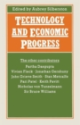 Image for Technology and Economic Progress : Proceedings of Section F (Economics) of the British Association for the Advancement of Science, Belfast, 1987