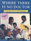 Image for Where There Is No Doctor (Rev Int)
