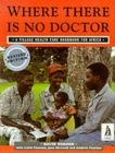Image for Where there is no doctor  : a village health care handbook for Africa