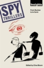 Image for Spy Thrillers : From Buchan to le Carre