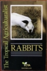 Image for The Tropical Agriculturalist Rabbits