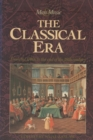 Image for The Classical Era : Volume 5: From the 1740s to the end of the 18th Century