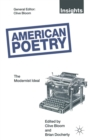 Image for American poetry  : the modernist ideal