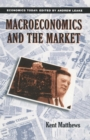 Image for Macroeconomics and the Market