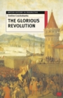 Image for The glorious revolution