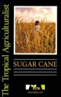 Image for The Tropical Agriculturalist Sugar Cane
