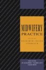 Image for Midwifery Practice : A Research-Based Approach