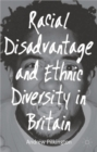 Image for Racial disadvantage and ethnic diversity in Britain